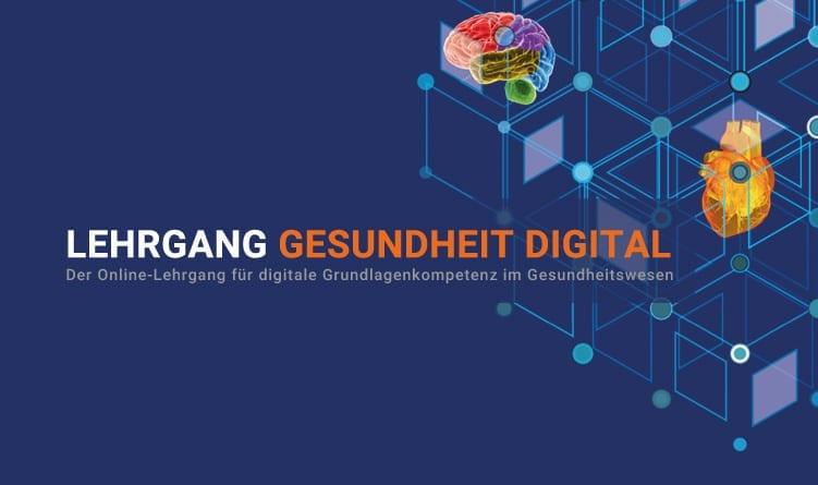 LEHRGANG GESUNDHEIT DIGITAL Der Online-Lehrgang für digitale Grundlagenkompetenz im Gesundheitswesen